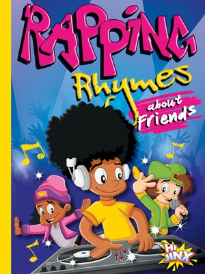 cover image of Rapping Rhymes about Friends