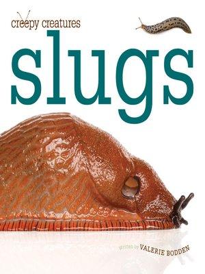 cover image of Slugs