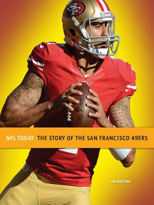 cover image of The Story of the San Francisco 49ers