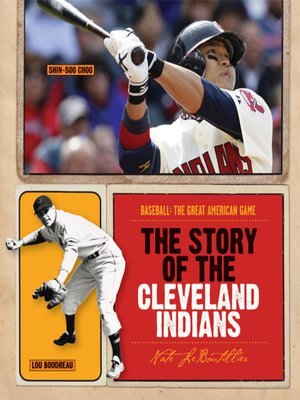 cover image of The Story of the Cleveland Indians