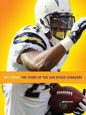cover image of The Story of the San Diego Chargers