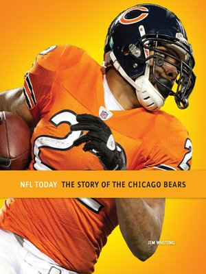 cover image of The Story of the Chicago Bears