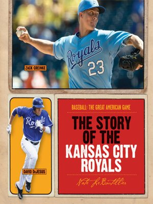 cover image of The Story of the Kansas City Royals