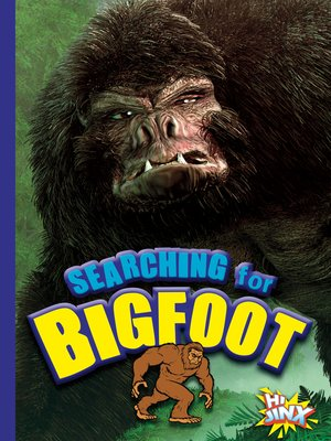 cover image of Searching for Bigfoot