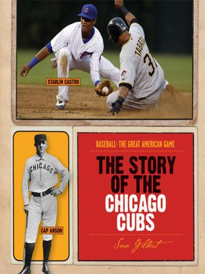 cover image of The Story of the Chicago Cubs