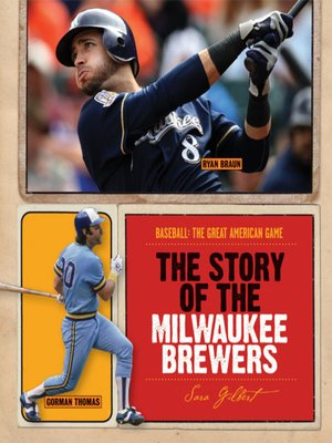 cover image of The Story of the Milwaukee Brewers