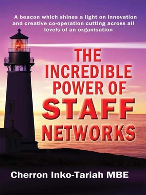 cover image of The Incredible Power of Staff Networks