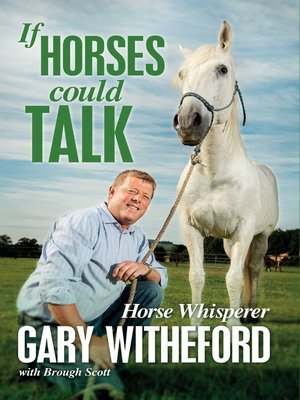 cover image of If Horses Could Talk