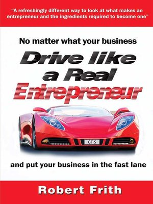 cover image of Drive like a Real Entrepreneur