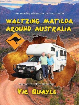 cover image of Waltzing Matilda Around Australia