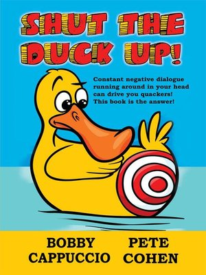 cover image of Shut the Duck Up!