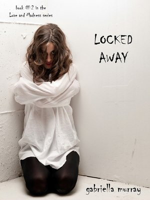 cover image of Locked Away