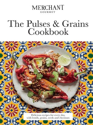 cover image of The Pulses & Grains Cookbook