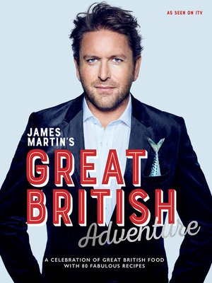 cover image of James Martin's Great British Adventure