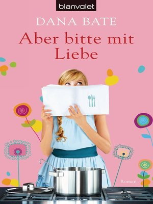 cover image of Aber bitte mit Liebe