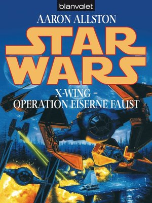 cover image of Star Wars. X-Wing. Operation Eiserne Faust