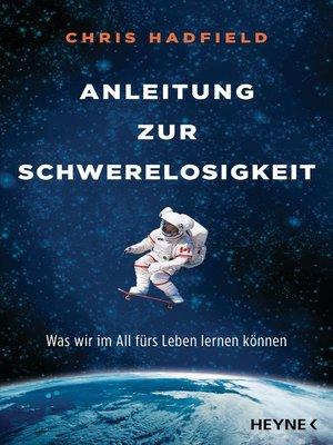 cover image of Anleitung zur Schwerelosigkeit