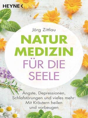 cover image of Naturmedizin für die Seele