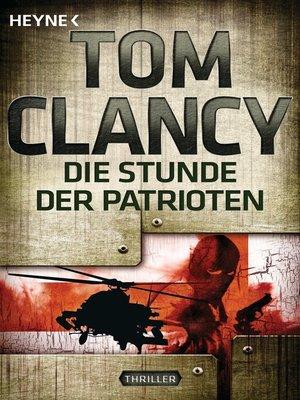 cover image of Die Stunde der Patrioten