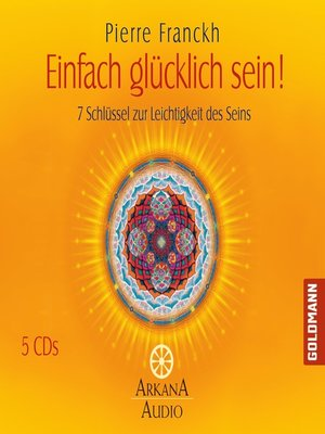 cover image of Einfach glücklich sein!