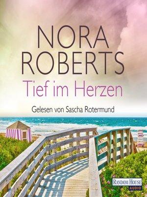 cover image of Tief im Herzen