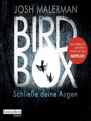 cover image of Bird Box--Schließe deine Augen