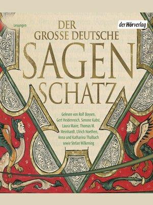 cover image of Der große deutsche Sagenschatz