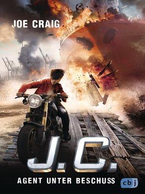 cover image of J.C.--Agent unter Beschuss