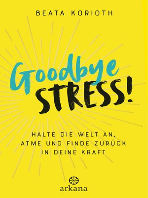 cover image of Goodbye Stress!