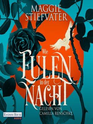 cover image of Wie Eulen in der Nacht