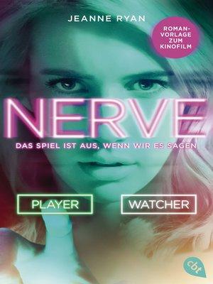 cover image of NERVE--Das Spiel ist aus, wenn wir es sagen