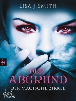 cover image of Der magische Zirkel--Der Abgrund