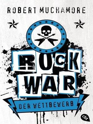 cover image of Rock War--Der Wettbewerb