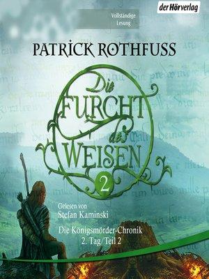 cover image of Die Furcht des Weisen (2)