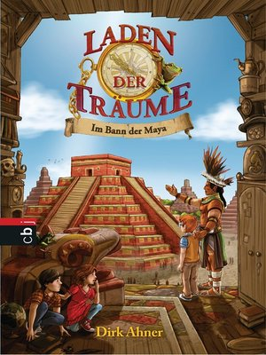 cover image of Laden der Träume--Im Bann der Maya