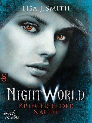 cover image of Night World--Kriegerin der Nacht