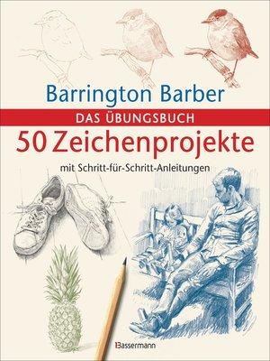 cover image of 50 Zeichenprojekte mit Schritt-für-Schritt-Anleitungen