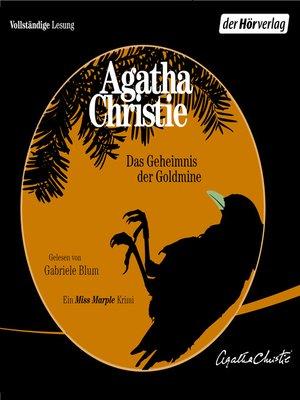 cover image of Das Geheimnis der Goldmine