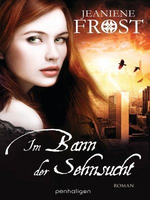 cover image of Im Bann der Sehnsucht