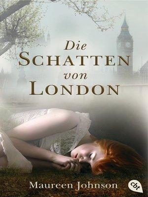 cover image of Die Schatten von London