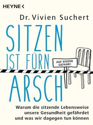 cover image of Sitzen ist fürn Arsch