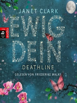 cover image of Deathline--Ewig dein