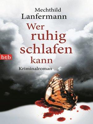 cover image of Wer ruhig schlafen kann