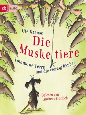 cover image of Die Muskeltiere – Pomme de Terre und die vierzig Räuber