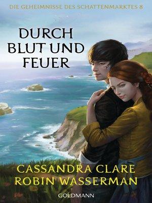 cover image of Durch Blut und Feuer