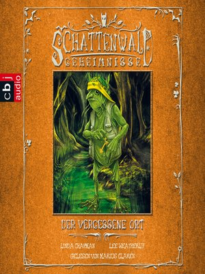 cover image of Die Schattenwald-Geheimnisse--Der vergessene Ort