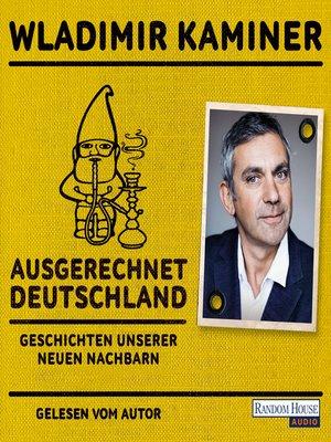 cover image of Ausgerechnet Deutschland