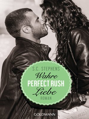 cover image of Perfect Rush. Wahre Liebe