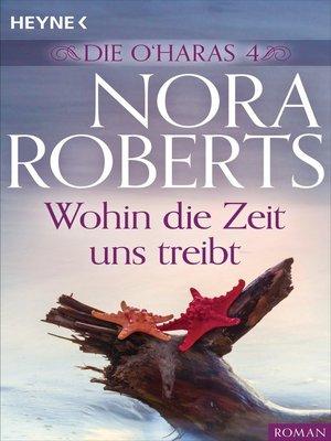 cover image of Die O'Haras 4. Wohin die Zeit uns treibt