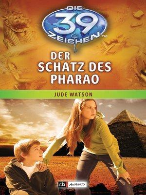 cover image of Die 39 Zeichen--Der Schatz des Pharao